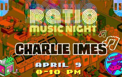 Patio Music – Charlie Imes
